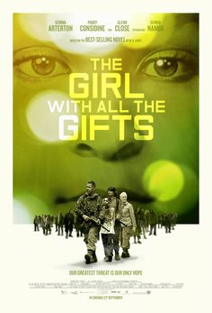'The Girl With All The Gifts' Movie Brilliant! A new take on the zombie genre and a little eerie too