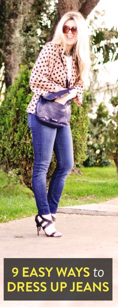 9 easy ways to dress up your jeans