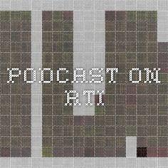 Podcast on RTI