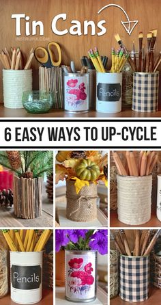 Looking for easy DIY craft projects for the home? This DIY upcycling idea is the perfect office or craft room organization idea! These tin can crafts are also great as centerpieces, holiday displays for Christmas or fall, and so many other uses. It's a cheap and fun way to recycle. Simple projects for adults but can also be fun for kids with a little help. Organizing and home decor on a budget!