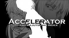 Tags: Anime, To Aru Majutsu no Index, Accelerator