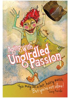 Hilarious Book For Women  Aging With Ungirdled With Custom Author's Signing by MakingHappy, $6.99