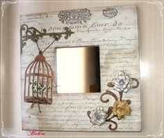 Mi Pequeño Rincón: scrap 3d Craft, Art N Craft, Diy Craft Projects, Diy And Crafts, Ikea Mirror, Little Presents, Decoupage Vintage, Vintage Wood, Painting On Wood