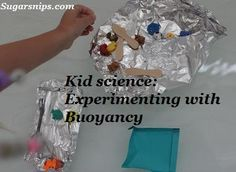 Experimenting with buoyancy using tin foil boats - simple and fun science!