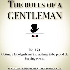 Rules of a Gentleman #manners #behavior #virtues #values #inspirational #motivational #rules #guide