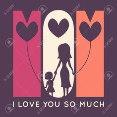 Happy Mother Day retro greeting card. Vector illustration for holiday design. Mom - I love you so much. Silhouette of mother and her daughter with balloons in shape of heart.