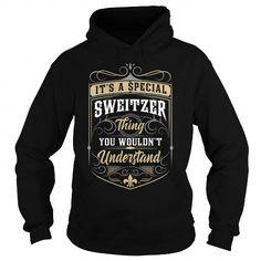 SWEITZER SWEITZERYEAR SWEITZERBIRTHDAY SWEITZERHOODIE SWEITZERNAME SWEITZERHOODIES  TSHIRT FOR YOU