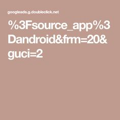 %3Fsource_app%3Dandroid&frm=20&guci=2