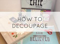 How to decoupage with Mod Podge blog post by Chris Williams ... The. Plaid Palette ... #plaidcrafts #DIY #crafts