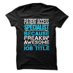 Love being an Awesome PATIENT-ACCESS-SPECIALIST T-Shirt Hoodie Sweatshirts oai