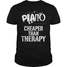 Get yours hot Piano, Cheaper Than Therapy Best Gift Shirt Shirts & Hoodies.  #gift, #idea, #photo, #image, #hoodie, #shirt, #christmas