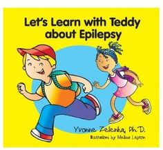 Let's learn about epilepsy is intended to help kids and families understand seizures and epilepsy using an illustrated story about a young boy, his best friend and his family. Teddy has a seizure for the first time in his life. The book goes through the symptoms, the diagnosis, test and treatment. The book is intended to help children cope with the disorder and understand the test and treatment. It has a powerful message in that Teddy is not in any way different than he was prior to the…