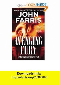 Avenging Fury John Farris , ISBN-10: 0812578643  ,  , ASIN: B005SMZFH8 , tutorials , pdf , ebook , torrent , downloads , rapidshare , filesonic , hotfile , megaupload , fileserve
