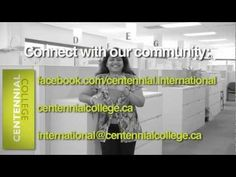 http://www.canadaes.com/diplomados.html Centennial College: Our community/Our outtakes!
