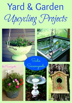 Yard & Garden Upcycling Projects- planters, bird baths, herb racks, bird houses, etc. Great outdoor ideas using vintage and thrift store items! #SadieSeasongoods