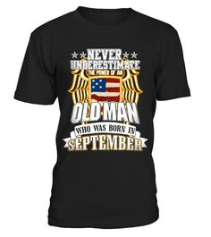 SEPTEMBER MAN SHIRTS - GIFT FOR FATHER  #gift #idea #shirt #image #mother #father #wife #husband #uncle #hotgirl #valentine #marride