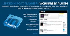 LinkedIn Post Planner/Scheduler - Wordpress Plugin . LinkedIn has features such as Compatible Browsers: IE7, IE8, IE9, IE10, Firefox, Safari, Opera, Chrome, Software Version: WordPress 3.8, WordPress 3.7, WordPress 3.6, WordPress 3.5, WordPress 3.4, WordPress 3.3, WordPress 3.2, WordPress 3.1, WordPress 3.0