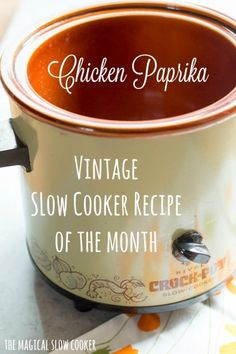 Vintage Slow Cooker Recipe of the Month: Chicken Paprika. This turned out so good!