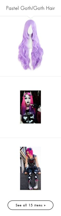"""Pastel Goth/Goth Hair"" by creaturefeaturerules ❤ liked on Polyvore featuring hair, wig, pastel, pictures, accessories, bands, beauty products, haircare, bat and boots"