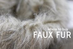 tips for sewing with and where to buy faux fur