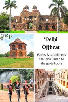 Delhi has many historical and cultural experiences to offer. Unfortunately just a few get to popular guide books. Here is a collection of offbeat places that you can alternatively explore during your visit.