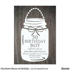 Clay Rustic Mason Jar Birthday Boy Card