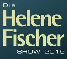 Die Helene Fischer Show 2015 | Tickets-Infos zum Vorverkauf für die TV-Aufzeichnung