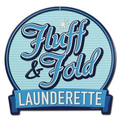 Fluff & Fold Launderette Sign  Change the look and atmosphere of an entire room with the right wall decor! Designed by our retro experts, this Fluff and Fold Launderette Sign features bright colors and ultra retro graphics.  Durable Powder Coated 24 Gauge American Steel Pre-Drilled, Riveted Holes for Easy Hanging Made in the USA Original Design from the RetroPlanet Collection Measures: 16W x 16H inches