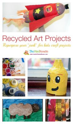 Recycled art projects. Turn your old junk in to craft and art projects for the kids from Mum in the Mad House