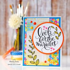 Simon Says Stamp June 2016 Card Kit. Look for the Miracles. Card by Wanda Guess