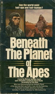Archives Of The Apes: Beneath the Planet of the Apes novelized