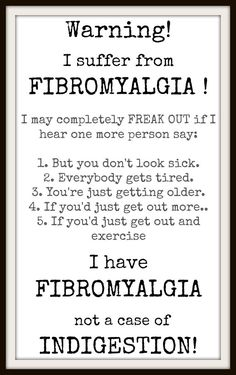 WARNING.. I suffer from FIBROMYALGIA by CinderellysPrintShop
