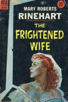 Dell Books - The Frightened Wife - Mary Roberts Rinehart