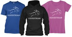 Hunter Jumper Tee's and Hoodies #horses #pony #equine #horse #equestrian #equine #horseshow #showjumping #thoroughbred #hunterjumper #equestrianphotography #barrels #barrelracing #barrelracer #quarterhorse #horsebackriding