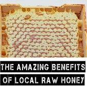 The Amazing Benefits of Local Raw Honey
