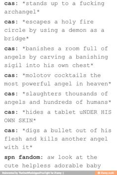 Cas is my adorable little baby. He just happens to be a very badass baby.