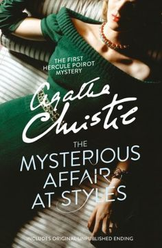 The Mysterious Affair at Styles by Agatha Christie, http://www.amazon.co.uk/dp/B005WKGNA4/ref=cm_sw_r_pi_dp_pqEdtb055AMYG