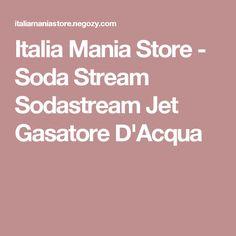 Italia Mania Store - Soda Stream Sodastream Jet Gasatore D'Acqua