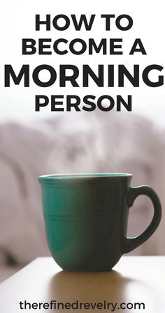 How to Become a Morning Person | If you're not a morning person you'll LOVE these tips to help you get up earlier! | Self Improvement, Personal Development, Productivity #selfimprovement #personaldevelopment #productivity