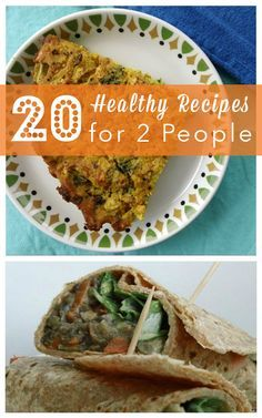Have you noticed that most recipes make enough food to feed an army? Here are 20 recipes to make cooking for two easy and healthy.