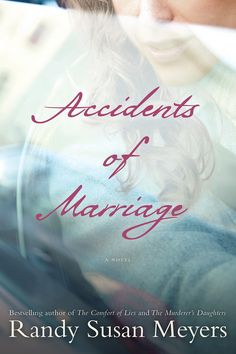Randy Susan Meyers explores the darker side of marriage, family tragedy, and emotional abuse in the novel Accidents of Marriage. Told from the perspectives of a husband, his wife, and their 14-year-old daughter, this story is about a spouse whose temper leads to a tragic accident. Out Sept. 2