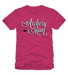 Archery Mom Pink Tee - Archery Squad