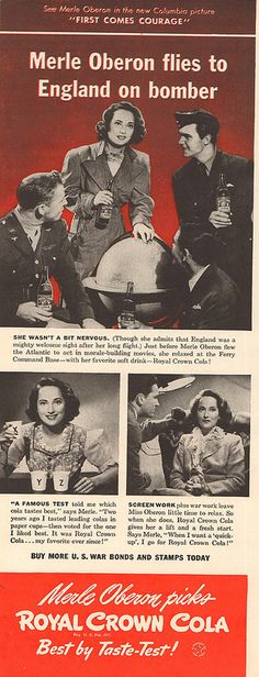 1943 Royal Crown Cola WWII Advertisement with Merle Oberon Life Magazine September 13 1943 | Flickr - Photo Sharing!