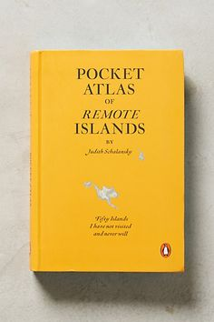 Pocket Atlas Of Remote Islands - anthropologie.com