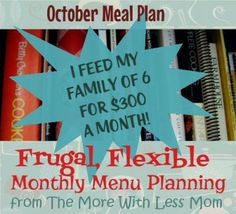 October Meal Plan - Frugal, Flexible Monthly Menu Planning