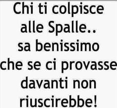 Chi ti colpisce alle spalle..