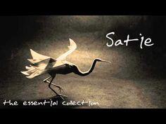 Erik Satie - The Essential Collection - YouTube