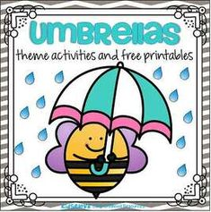 Umbrellas theme activities and printables for Preschool, Pre-K and Kindergarten
