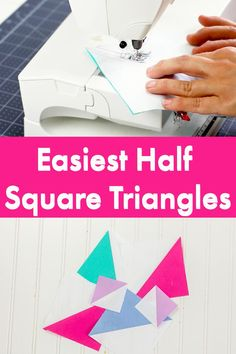 Learn the Easiest way to make the Half Square Triangle Quilt Block.  Follow these simple steps to make a perfect half square triangle and learn how quilt.