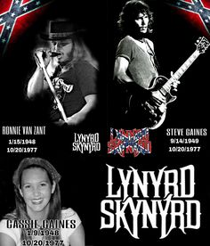 Ronnie Van Zant, Steve Gaines, his sister Cassie, the band's manager Dan Kilpatrick, and the two pilots of the plane died in the crash. Steve Gaines, Ronnie Van Zant, Lynyrd Skynyrd, 29 Years Old, Pilots, Cassie, Hard Rock, Cool Bands, Mississippi